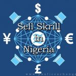 The Perfect Place to Sell Skrill in Nigeria is here! 1