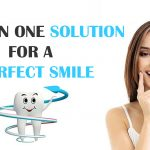 ALL IN ONE SOLUTION FOR A PERFECT SMILE 1