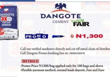 Good News.   You can now order Dangote Cement in units or truck loads and get it delivered to your preferred door-step or construction site. Distributing directly from The main Factory to all parts of the country to Sub- distributors, Wholesalers, Retailers and End- users at a promo price of N1,3OO per Bag of Cement and N1O,OOO per 5OKG bag of RICE. Delivery is guaranteed within 48HRS after booking. Contact The Marketing Manager (Musa Hassan) on 08063-236-578 FOR BOOKINGS AND ENQUIRIES in units or truck loads and get it delivered to your preferred door-step or construction site. Distributing directly from The main Factory to all parts of the country to Sub- distributors, Wholesalers, Retailers and End- users at a promo price of N1,3OO per Bag of Cement and N1O,OOO per 5OKG bag of RICE. Delivery is guaranteed within 48HRS after booking. Contact The Marketing Manager (Musa Hassan) on 08063-236-578 FOR BOOKINGS AND ENQUIRIES 4