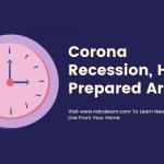 Corona Recession, How Prepared Are You 3